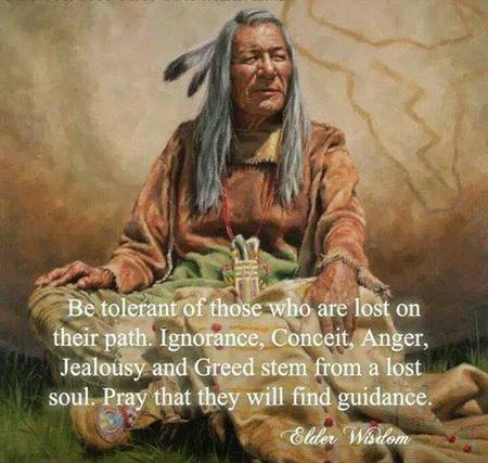 Be tolerant of those who are lost on their path _ Elder Wisdom